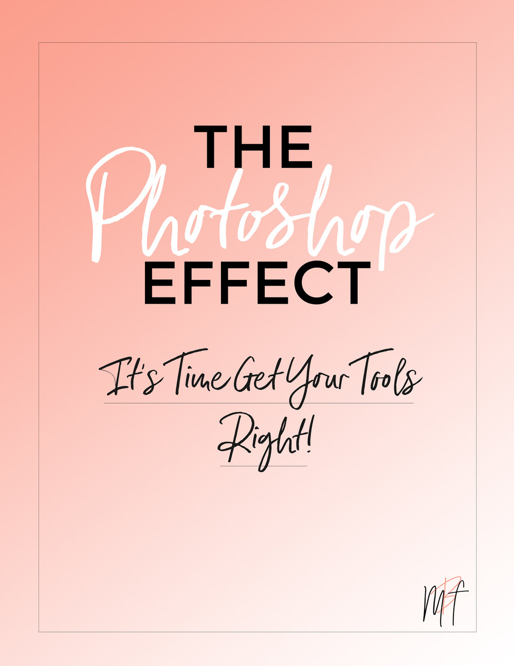 The Photoshop Effect- This is for creative entrepreneur and bloggers looking to step up their visuals and learn how to use photoshop to save time and make killer graphics. Click to join us for class!