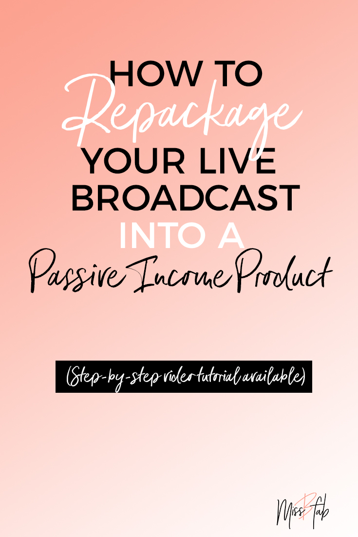How To Repackage Your Live Broadcast Into A Passive Income Product- This blog is for content creators who use facebook live, periscope, and youtube live to create content. This will show you how to turn that free material into a product for your site! Click to read more!