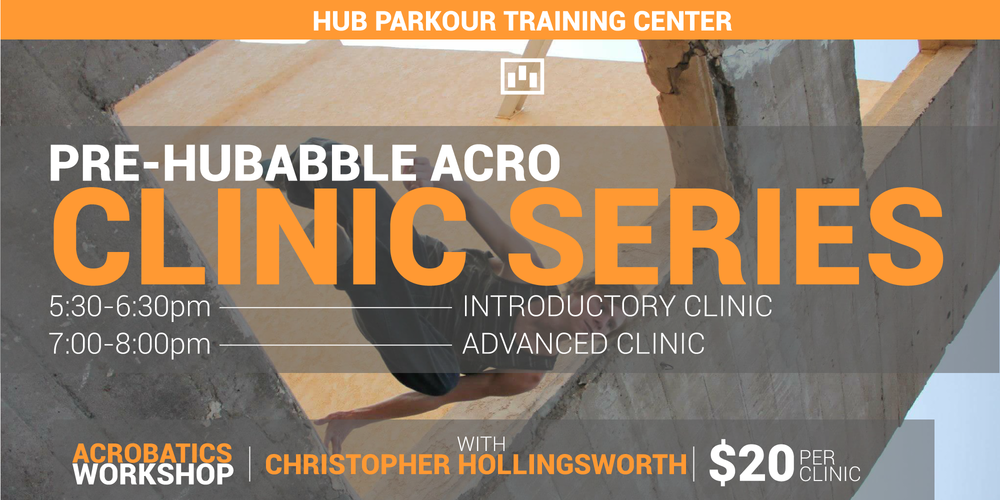 Chris Holingsworth will be leading a back to back clinic session the day before HUBBABLE 8 here at HUB! There will be two sessions, each catering to a different level of athlete.  5:30-6:30pm: Introductory clinic  7-8pm: Advanced Clinic  Each clinic will be $20 and will have a small open gym session to cap off the learning portion!