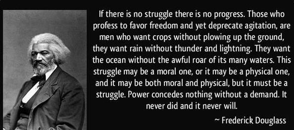 Frederick Douglas - Struggle
