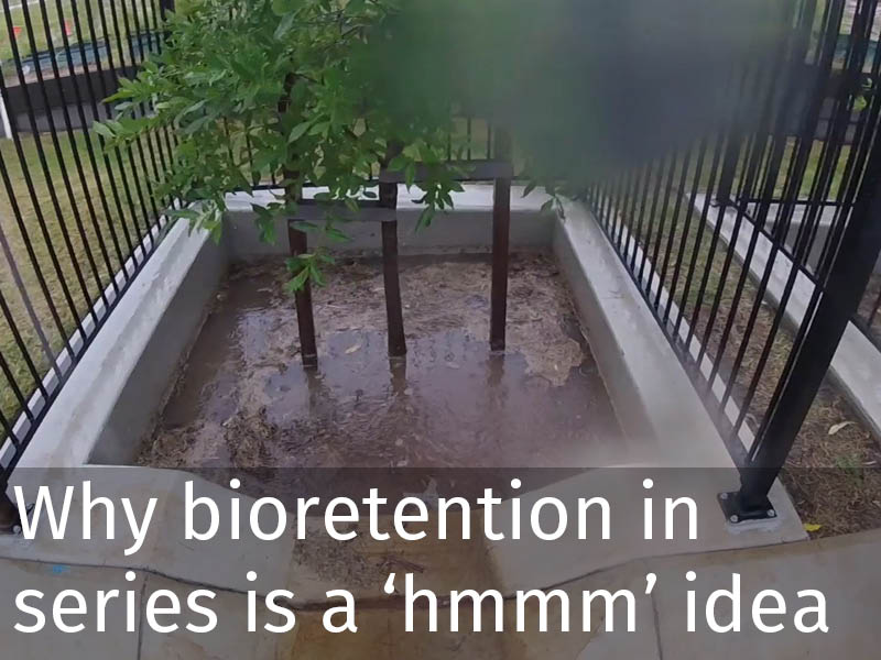 20150102 0096 Why bioretention in series is a hmmm idea.jpg