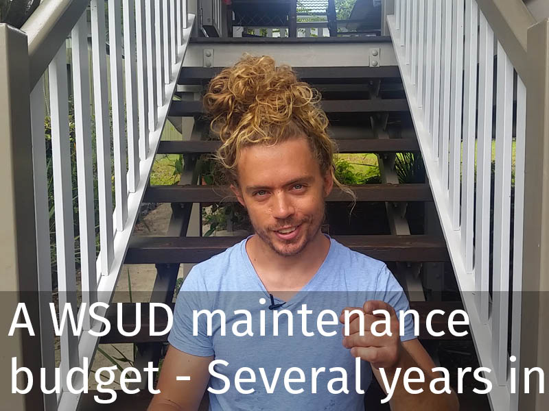 20150102 0134 Obtaining a WSUD maintenance budget - Several years in.jpg