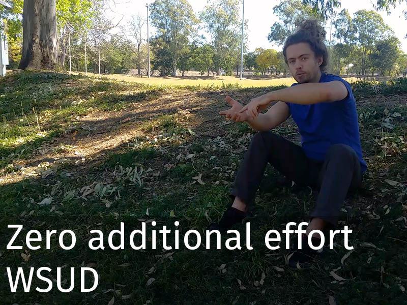 20150102 0191 Zero additional effort WSUD.jpg