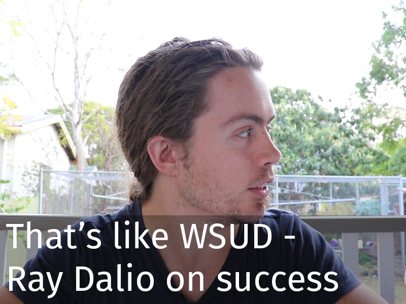 20150102 0196 That's like WSUD - Ray Dalio on the makings of a successful life.jpg