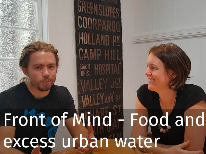 20150102 0236 Front of Mind with Kim Markwell - Food and excess urban water.jpg