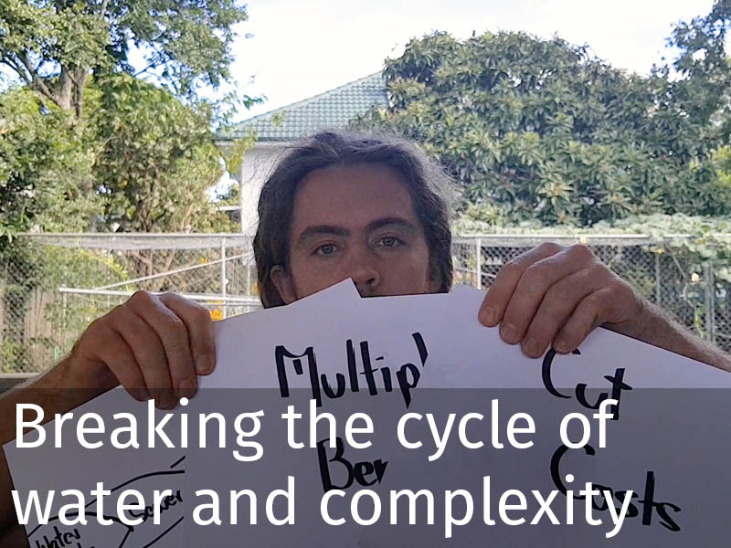 20150102 0246 Breaking the cycle of water and complexity.jpg