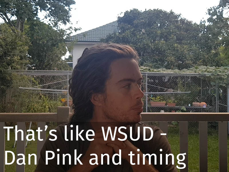 20150102 0247 That's like WSUD - Dan Pink and timing.jpg