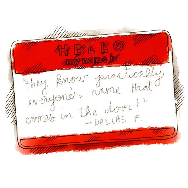 """They know practically everyone's name that comes in the door!"" -- Dallas F. ____________________ Each week, we choose a sweet soundbite from our #Yelp reviews to feature. Thank you for your #2hqLoveLetters!"