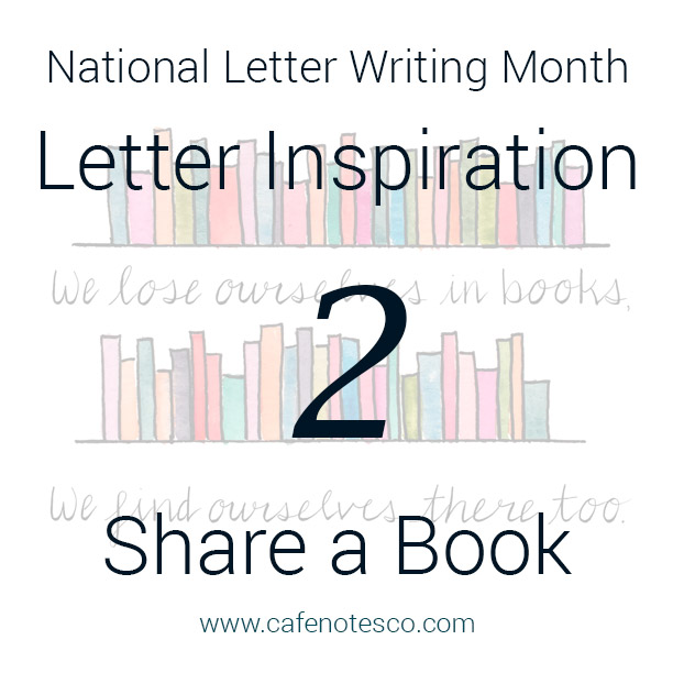 Cafe Notes + Company April Letter Challenge 2 - Share a Book.jpg
