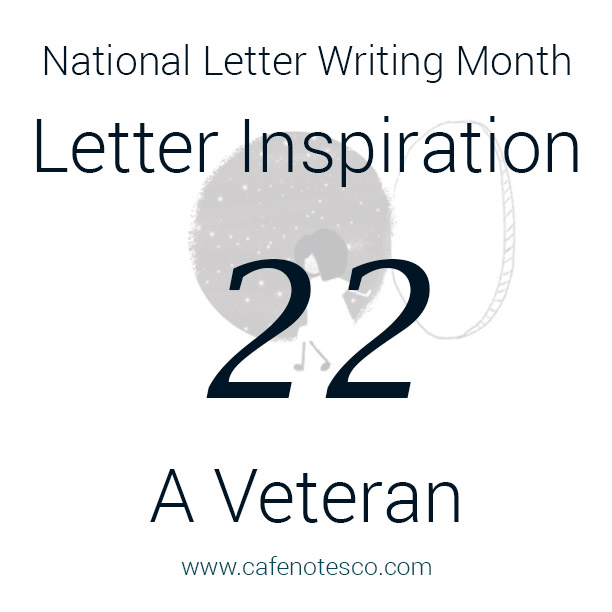 Cafe Notes + Company April Letter Challenge 22 - A Veteran.jpg