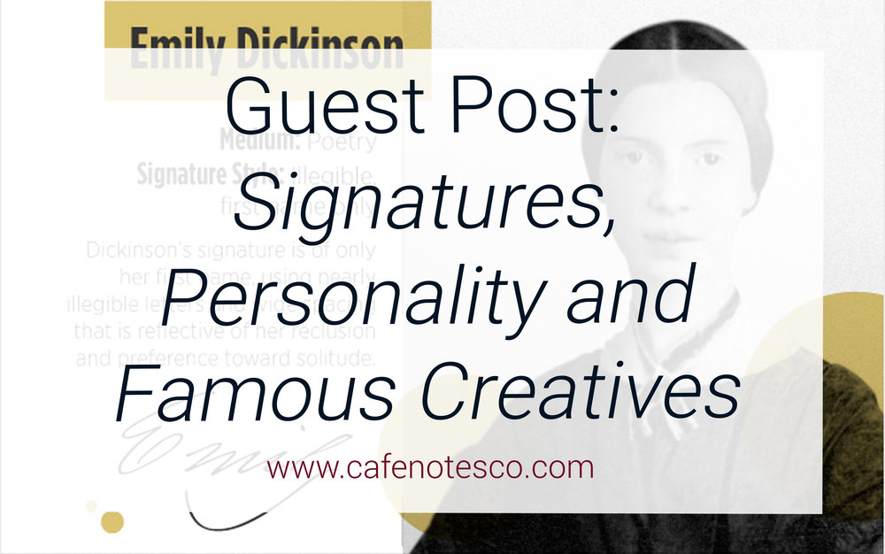 Cafe Notes + Company Guest Post Signatures Personality and Famous Creatives.jpg