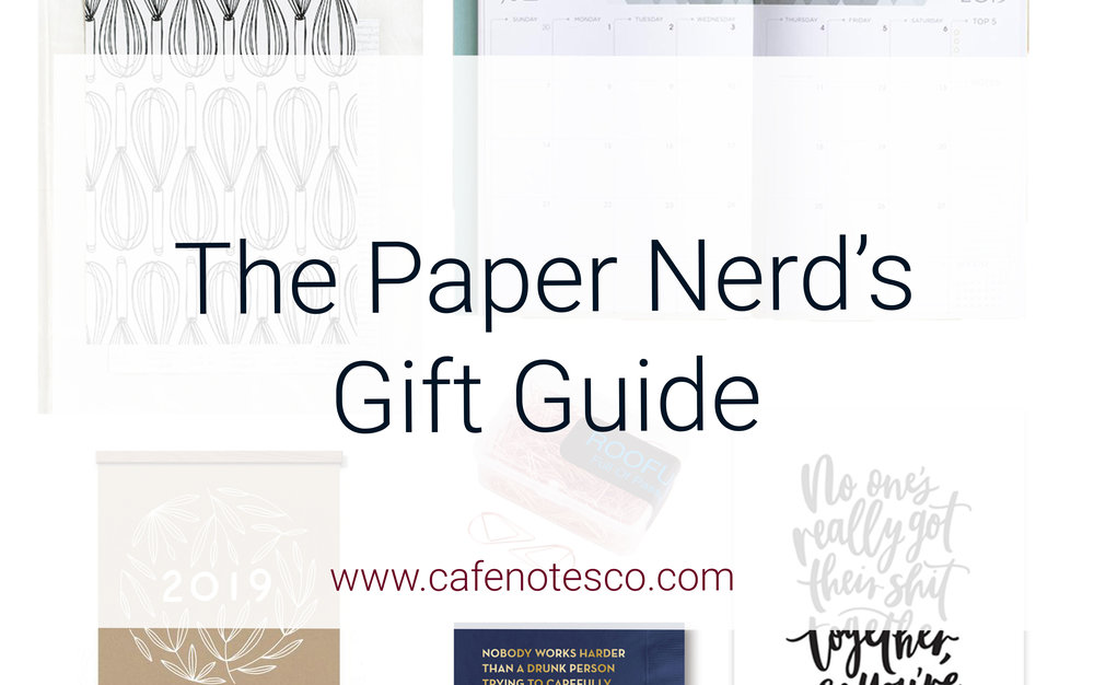 Cafe Notes + Company Paper Nerd's Gift Guide.jpg