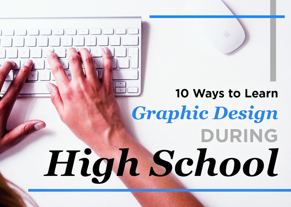 10 Ways to Learn Graphic Design in High School | Hananiah Wilson