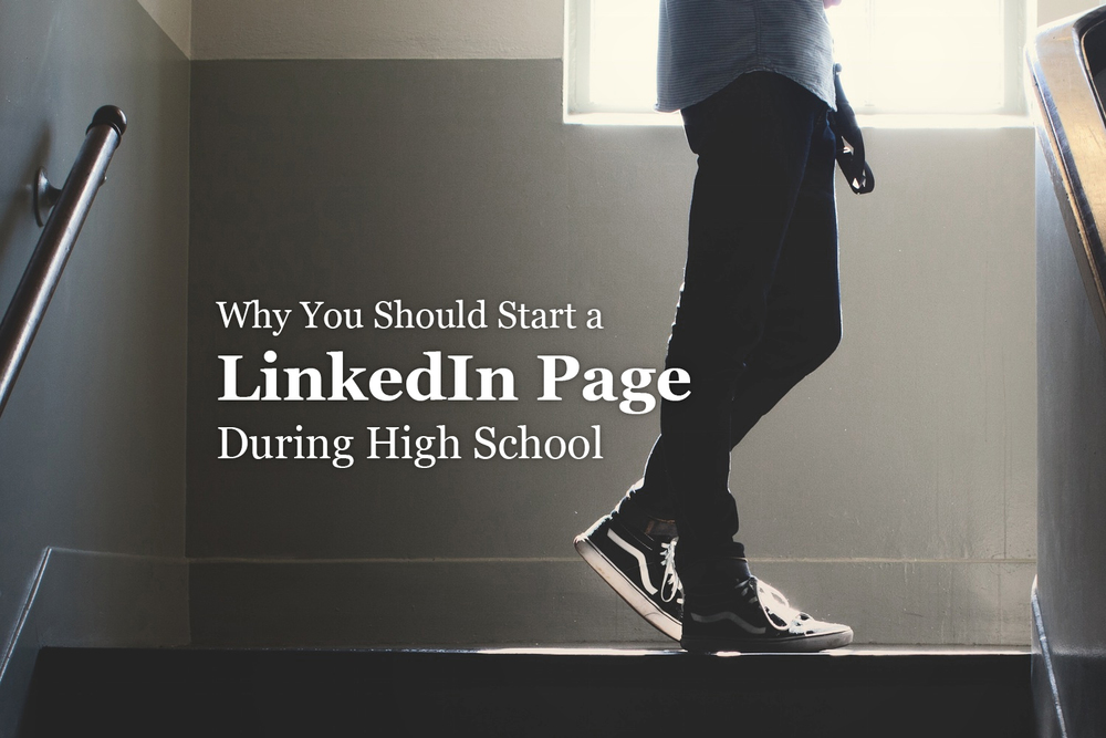 Why You Should Start a LinkedIn Page During High School | Hananiah Wilson