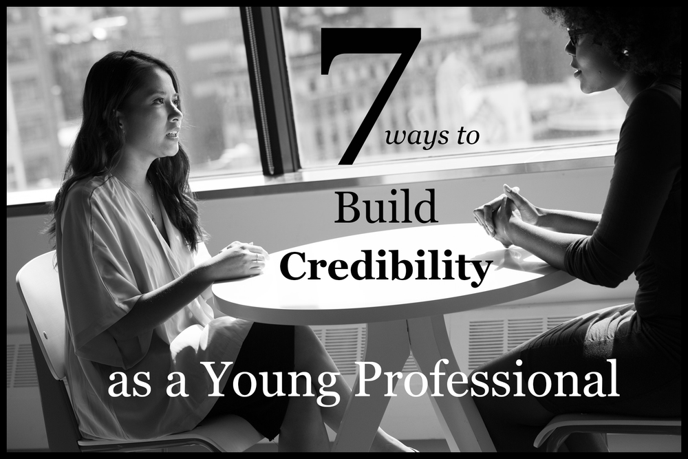 7 ways to build credibility as a young professional | Hananiah Wilson