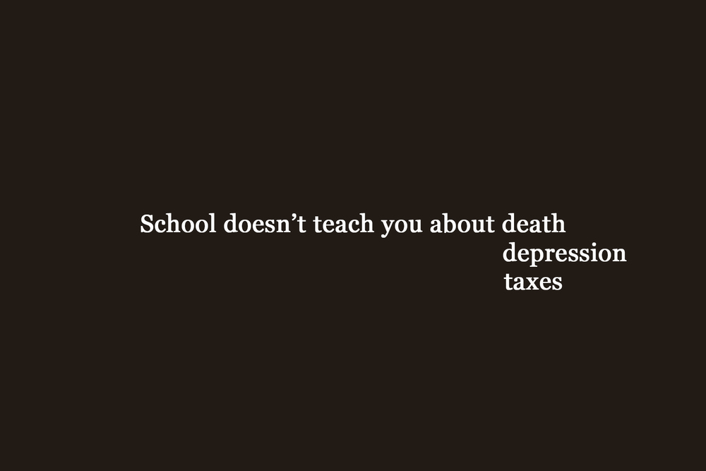 School doesn't teach you about death