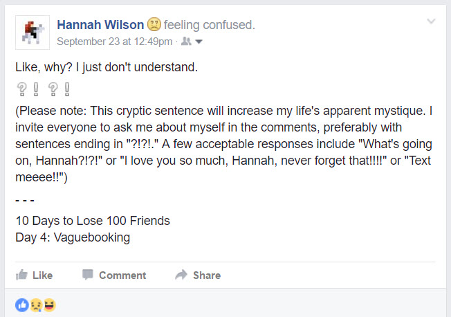 Vaguebooking  || 10 Days to Lose 100 Friends: A Sarcastic Facebook Post Series