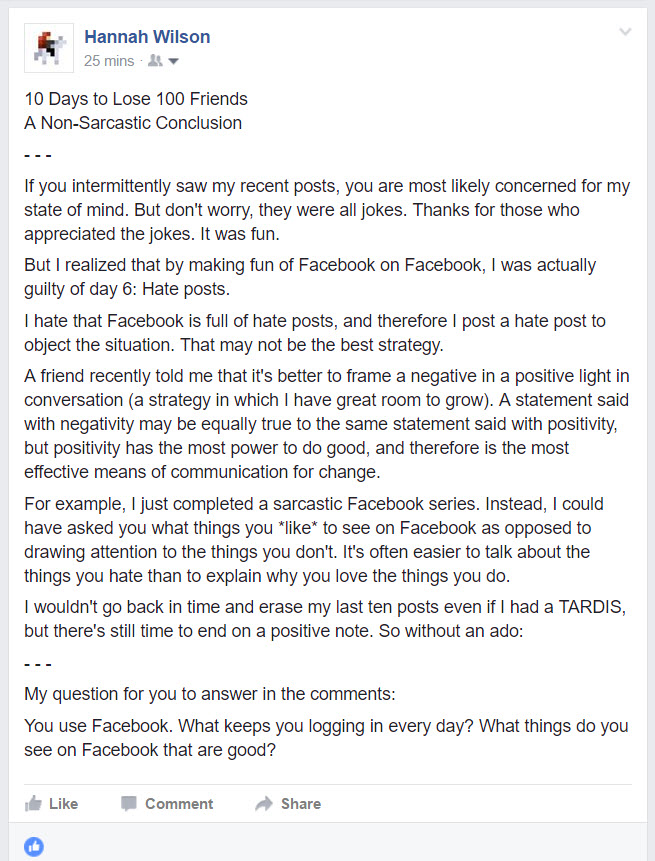 A non-sarcastic conclusion || 10 Days to Lose 100 Friends: A Sarcastic Facebook Post Series