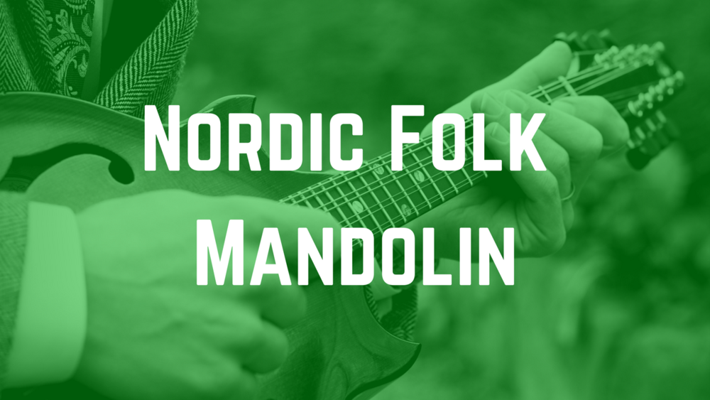 Nordic Folk Mandolin - Lessons and Performances