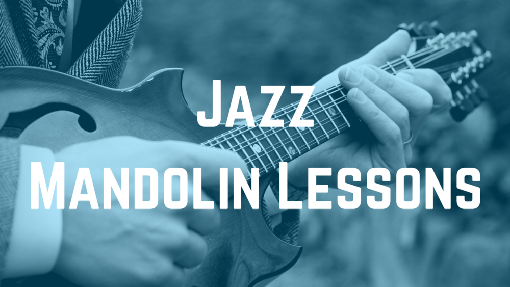Jazz Mandolin Lessons