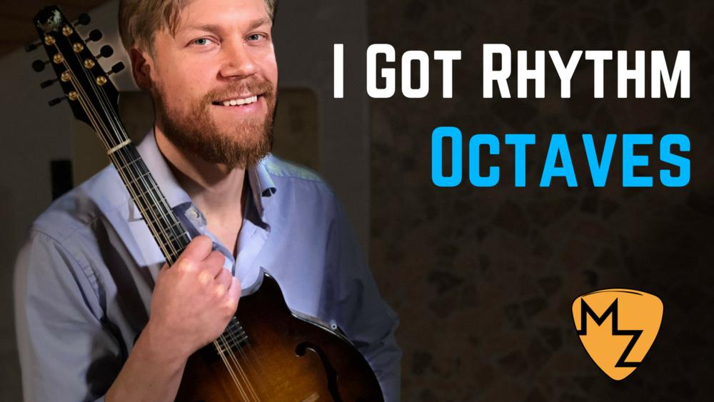 """""""I Got Rhythm"""" - Melody Octaves"""