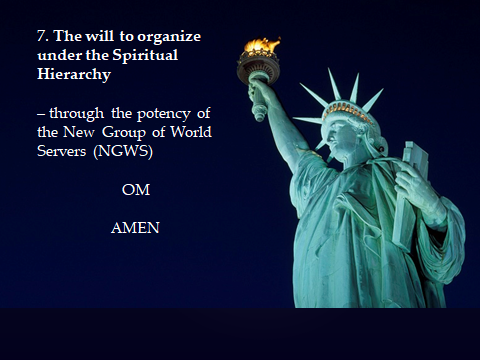 7 The Will to Organize Under the Spiritual Hierarchy Through the Potency of the NGWS.png