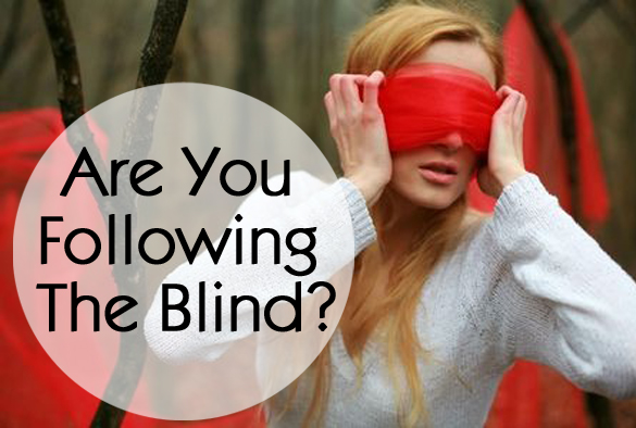 Are You Following The Blind