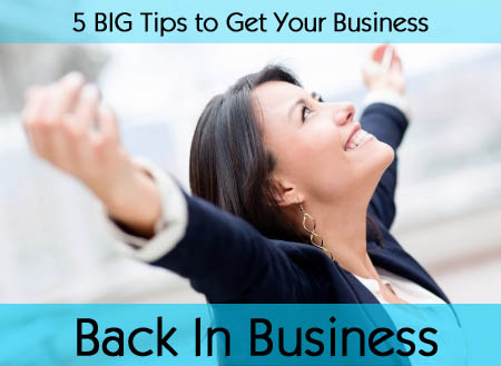 Get Your Business Back In Business