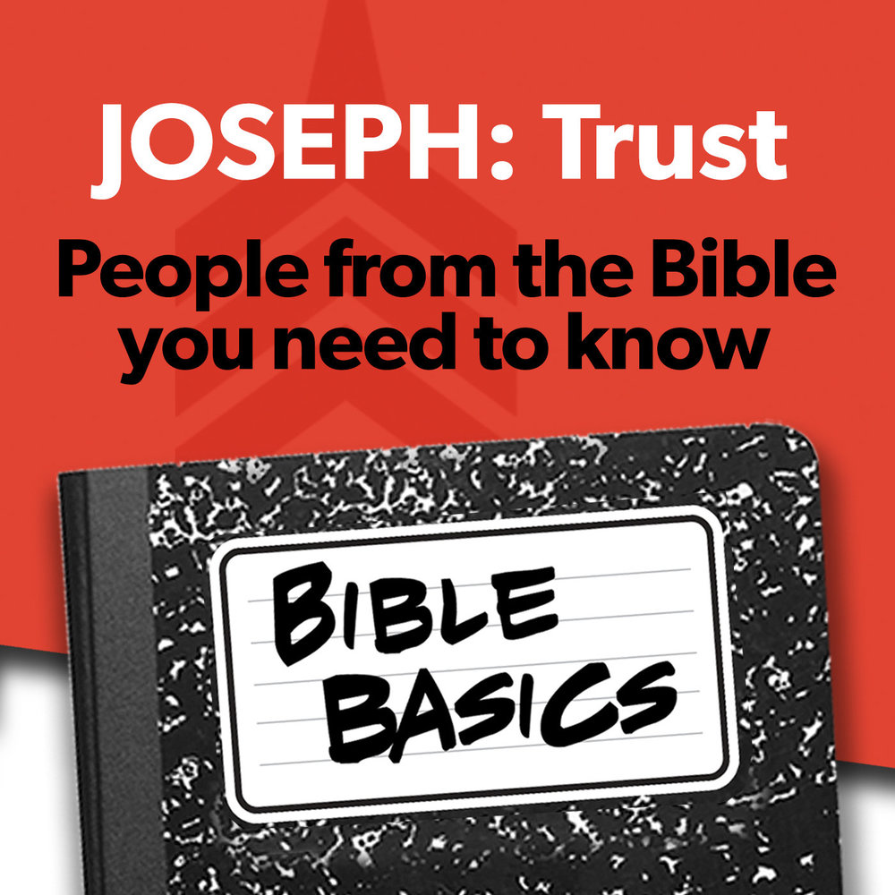 Bible Basics_02_JOSEPH TRUST Basics 1400sq.jpg