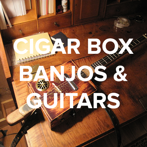 Cigar Box Banjos & Guitars
