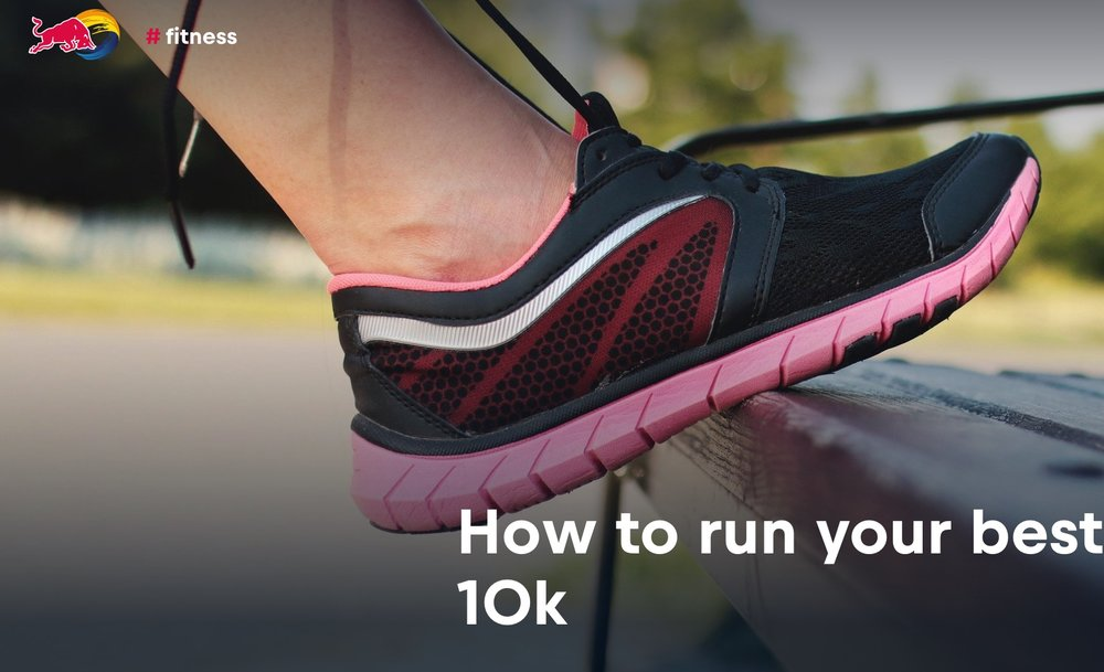 How to run your best 10k