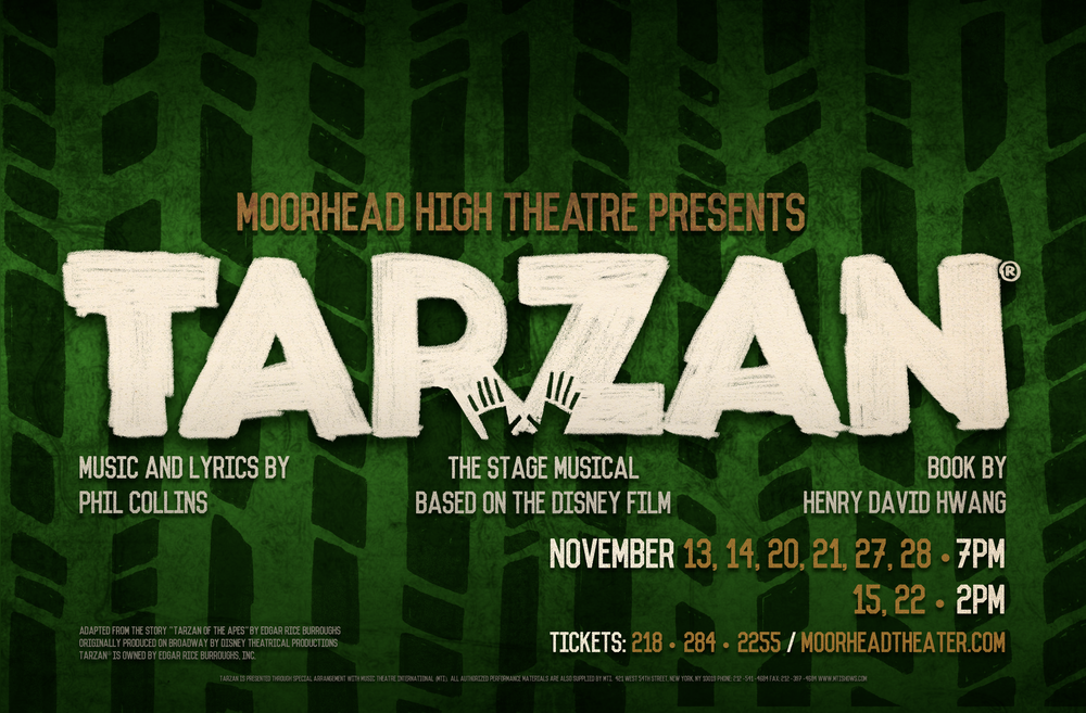 Poster designed for Moorhead High School's 2015 production of  Tarzan .