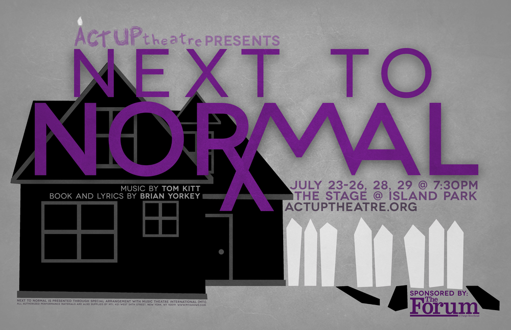 Poster designed for Act Up Theatre's 2014 production of  Next to Normal.