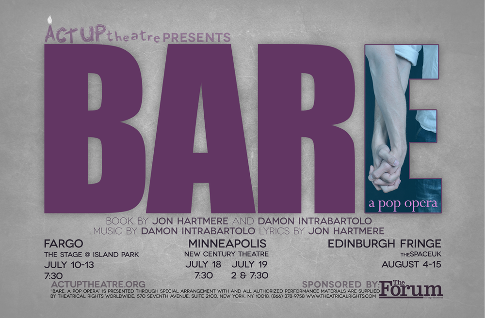 Poster designed for Act Up Theatre's 2014 production of  BARE: a pop opera