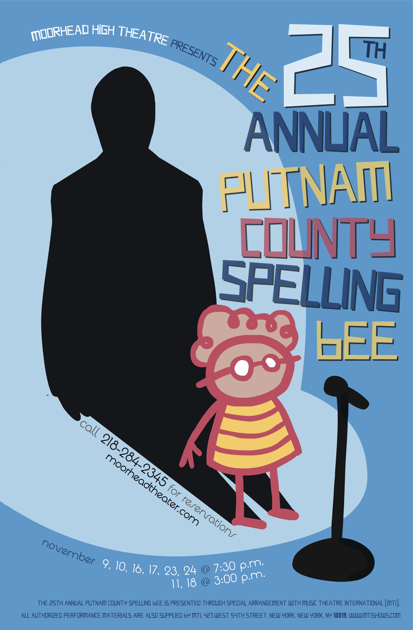 Poster designed for Moorhead High School's 2012 production of  The 25th Annual Putnam County Spelling Bee.