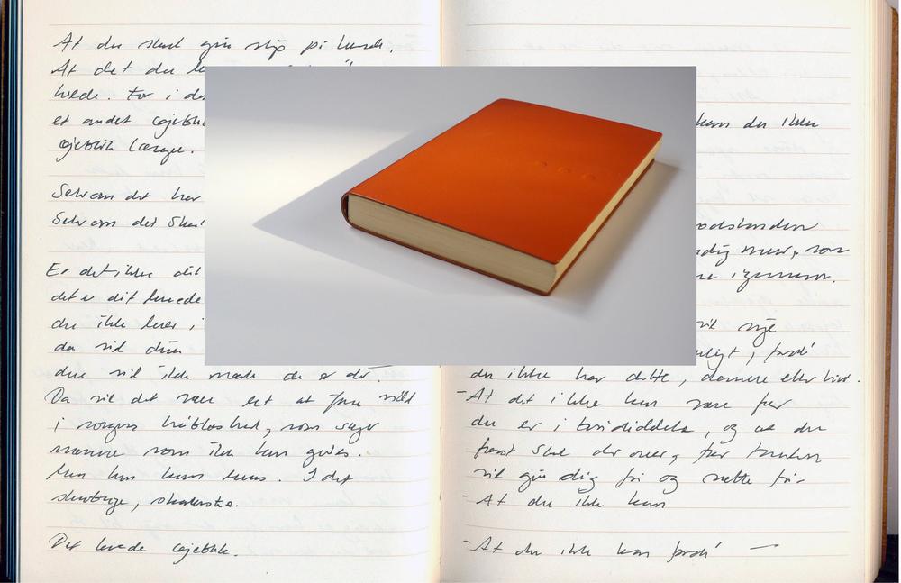 2013, Orange - Ode to Pleasure   Helene Lundbye Petersen,  Orange - Ode to Pleasure,  2013, Calligraphic Manuscript, 294 pages handwritten in Israel. Lined white paper, orange leather cover. 18.5 x 12 x 1 cm.