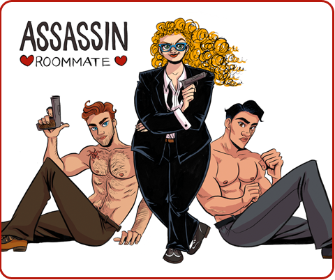 ASSASSIN ROOMMATE // A STORY ABOUT ASSASSINS WHO FALL IN LOVE