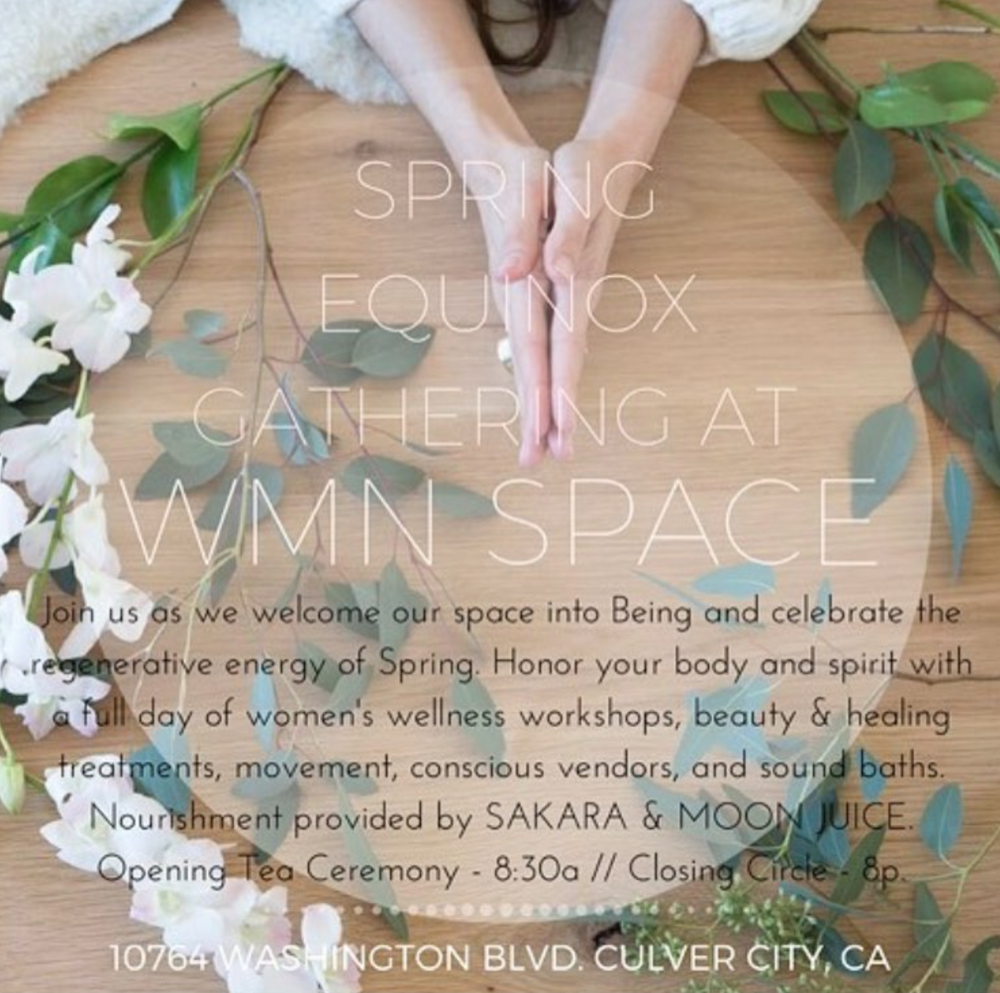 Spring Equinox Heal Your Skin Naturally with WMN Space in LA