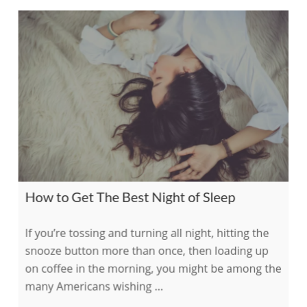 How to Get the Best Night of Sleep    on The International Association of Wellness Professionals