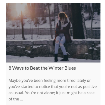 8 Ways to Beat the Winter Blues    on The International Association of Wellness Professionals