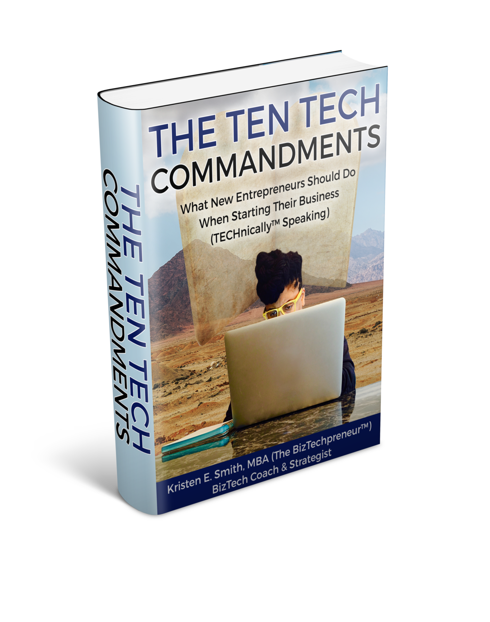 The Ten Tech Commandments™: Your personal guide to showing you the power of leveraging technology into your business from day one.