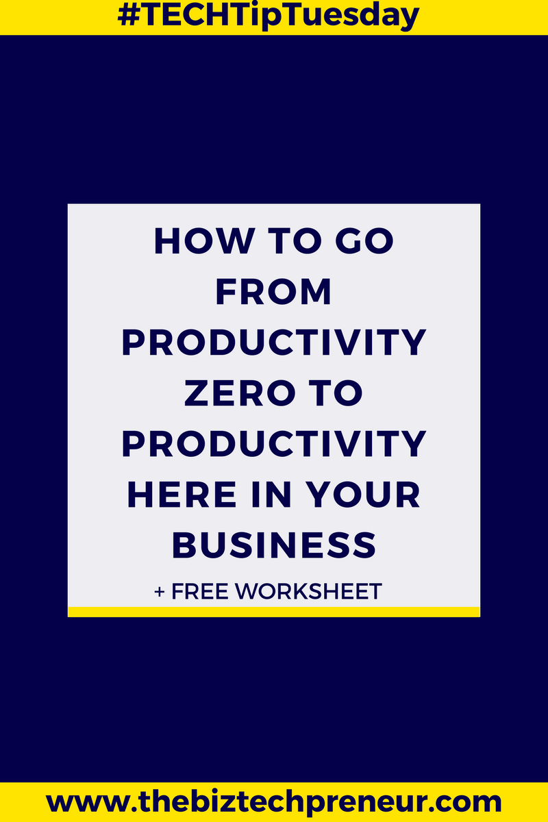 #TECHTipTuesday Blog: How to go from productivity ZERO to productivity HERO in your business