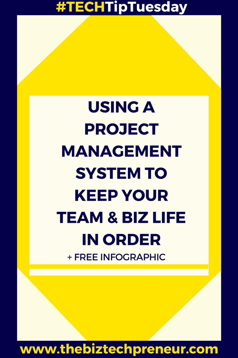 #TECHTipTuesday Blog: Using a project management system to keep your team and biz in order