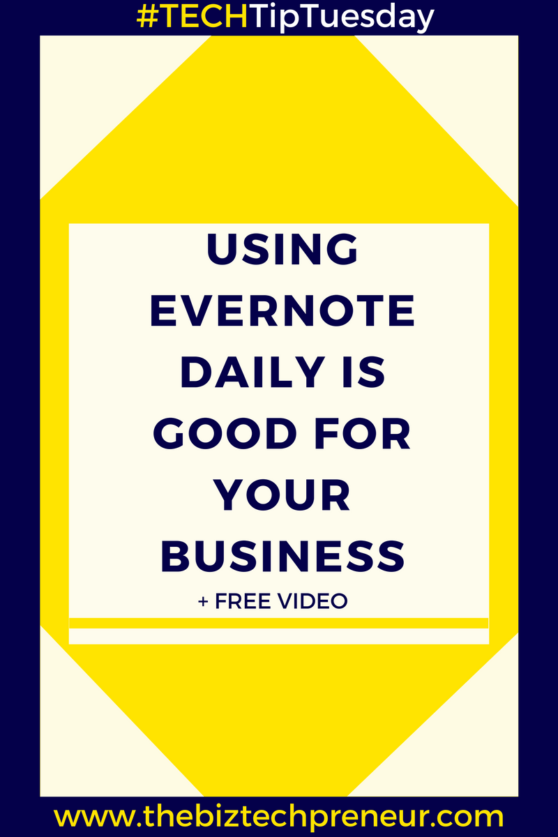 #TECHTipTuesday Blog: Using Evernote Daily Is Good For Your Business