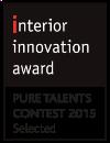 INTERIOR INNOVATION AWARD PURE TALENTS 2015