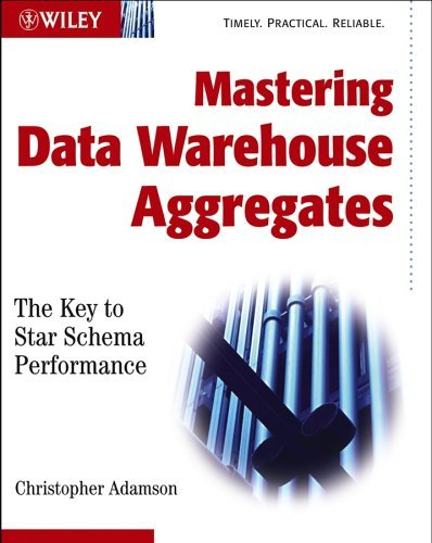 Book Cover: Mastering Data Warehouse Aggregates by Chris Adamson