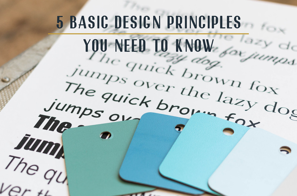 5 basic design priciples you need to know.jpg