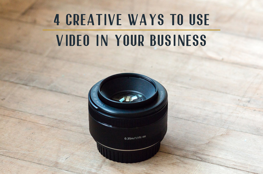 4 Creative Ways to Use Video in Your Business