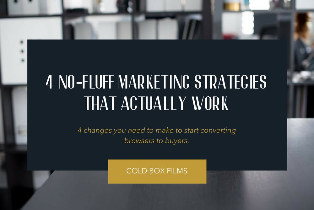 4 No-fluff Marketing Strategies that Actually Work