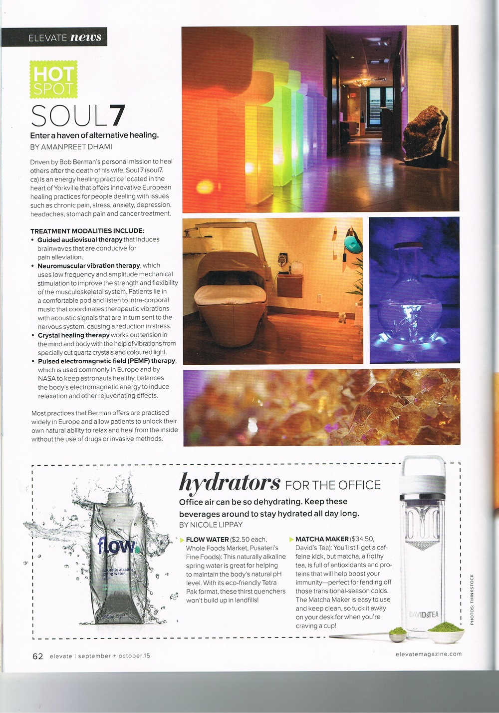 Soul 7 feature in Elevate magazine, talking about their state of the art healing centre that uses guided audiovisual therapy, neuromuscular vibration therapy, crystal healing therapy and pulsed electro magnetic field therapy, PEMF.